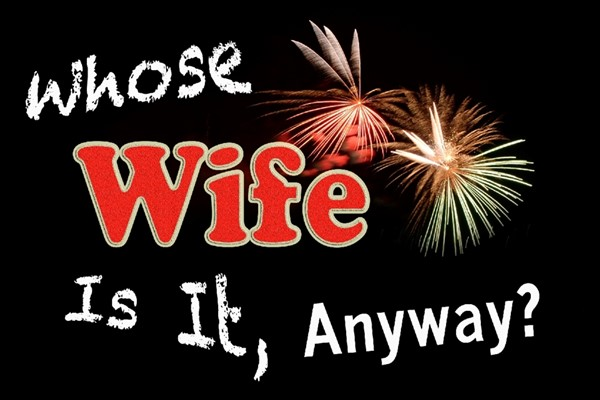 Whose Wife Is It Anyway - Rainbow Comedy 2018